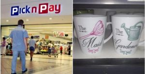 "Pick 'n Pay once again in hot water after outrage over ""The Maid"" and ""The Gardner"" mugs"
