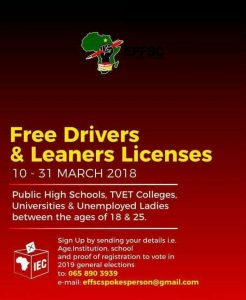 Want a free driver's licence? Then just vote EFF during the next election, in exchange for your electoral support you will receive a free drivers' license regardless if you can actually drive a vehicle or not