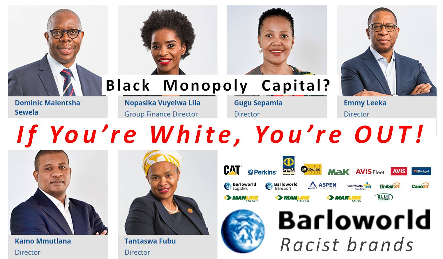 Barloworld racist black monopoly capital