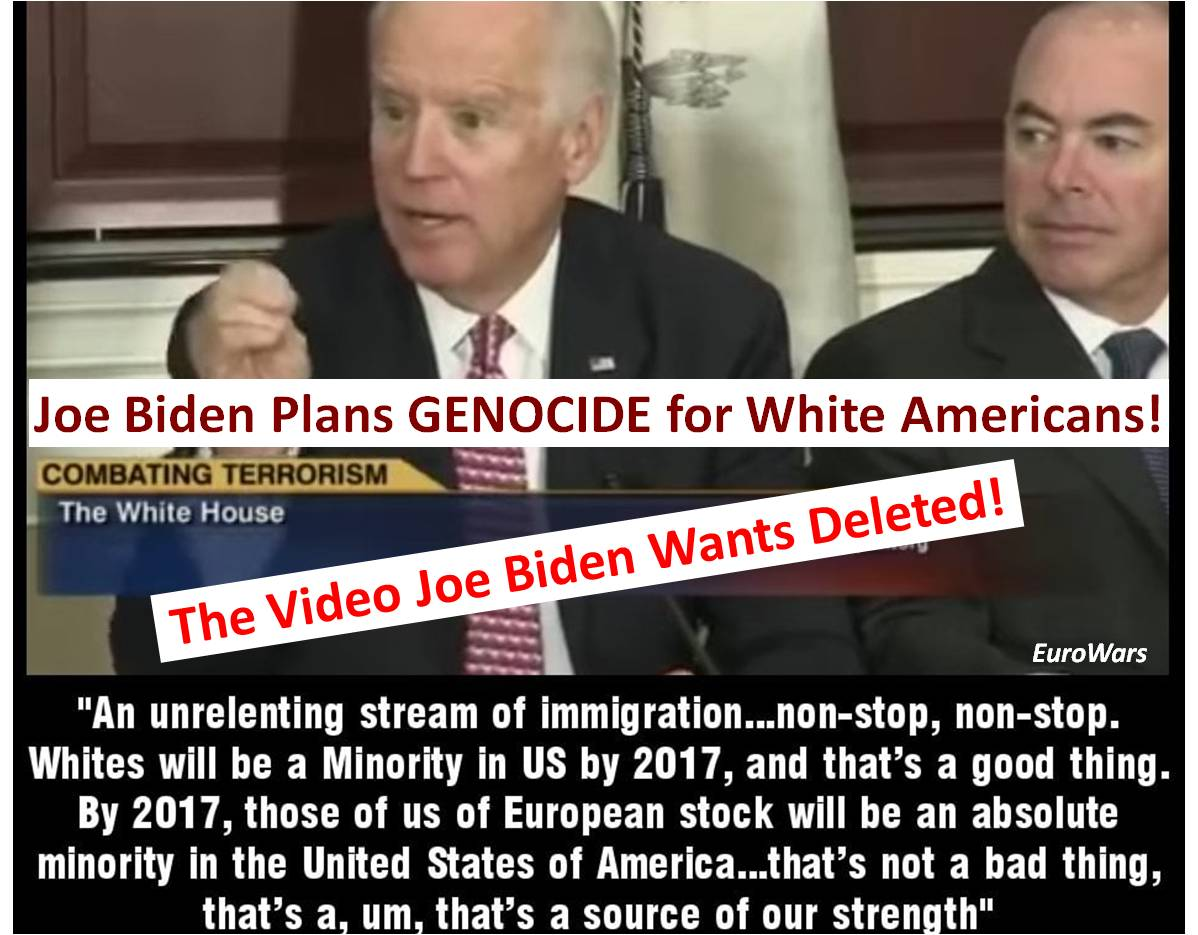 JOE BIDEN ADMITTED HE WANTS TO COMMIT GENOCIDE ON WHITE AMERICANS!